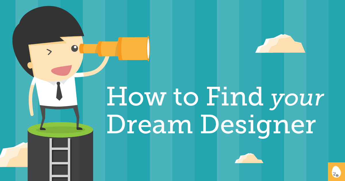 How to find your dream designer