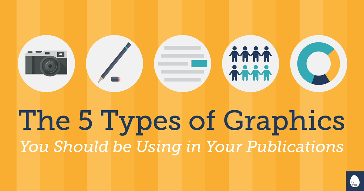 The 5 Types of Graphics You Should be Using